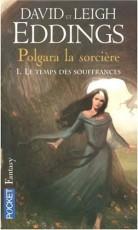 Polgara la sorcière : le temps des souffrances