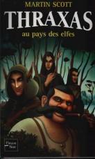 Thraxas au pays des elfes