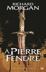A Pierre Fendre