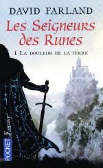 Les Seigneur des Runes - La Douleur de la terre