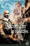 http://www.elbakin.net/plume/xmedia/fantasy/news/parutions/vf/2017/thumb/1er_couv_Bertram_DEF.jpg