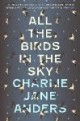 /plume/xmedia/fantasy/news/zapping/2017/juin/thumb/livre-all-the-birds-in-the-sky_thumb.jpg